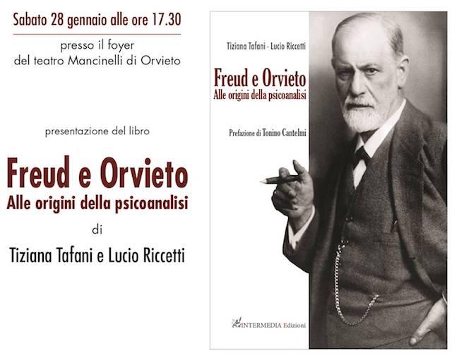 """""""Freud e Orvieto. Alle origini della psicoanalisi"""" il nuovo libro di Tafani e Riccetti"""