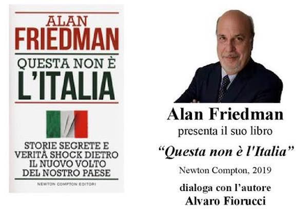 """Alan Friedman presenta il libro """"Questa non è l'Italia"""""""