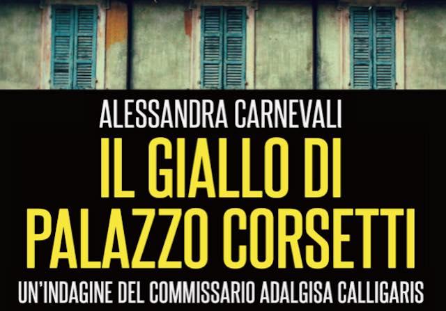"""Alessandra Carnevali torna in libreria con """"Il Giallo di Palazzo Corsetti"""""""