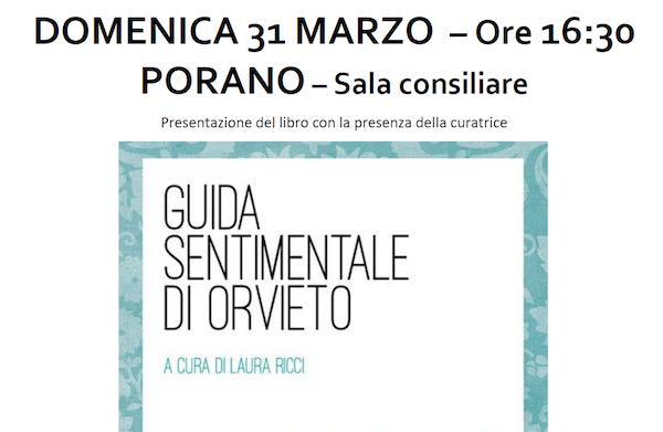 """""""Alternativa per Porano"""" presenta la Guida Sentimentale di Orvieto"""