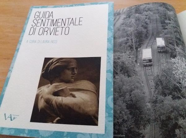 """Alla Libreria Sovrappensieri si presenta la """"Guida Sentimentale di Orvieto"""""""