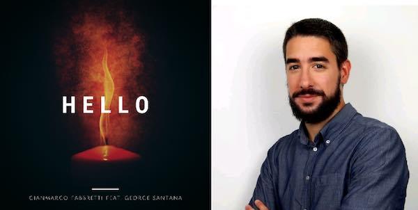 """Il producer orvietano Gianmarco Fabbretti rilascia """"Hello"""""""