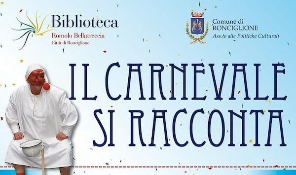 Il Carnevale Storico di Ronciglione si racconta con una maratona virtuale di video