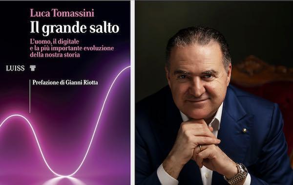 """Esce """"Il grande salto"""", il nuovo libro di Luca Tomassini con prefazione di Gianni Riotta"""