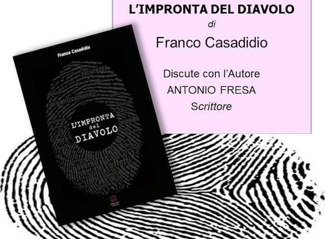 """Franco Casadidio presenta il libro """"L'impronta del diavolo"""""""