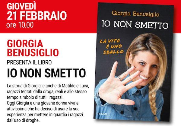 """Giorgia Benusiglio presenta il libro """"Io non smetto"""""""