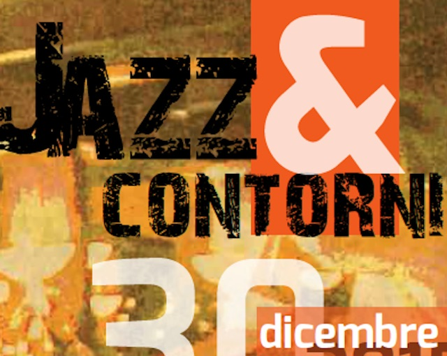 Jazz & Contorni. Mediterranean Jazz Cooking Show al San Francesco