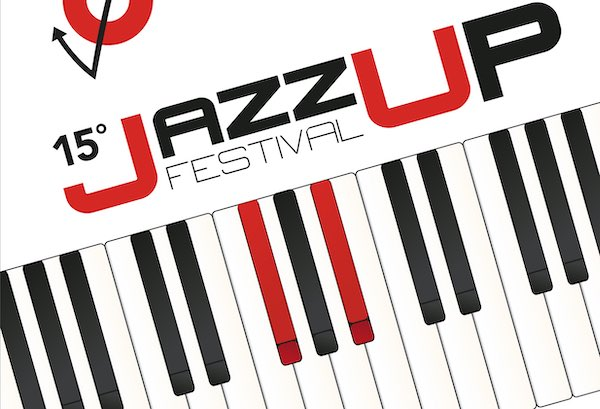 JazzUp Festival, tutte le novità e le informazioni sulla 15esima edizione