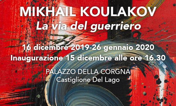 """""""Mikhail Koulakov. La Via del Guerriero"""" in mostra a Palazzo della Corgna"""