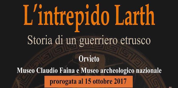"""Prorogata al 15 ottobre la mostra """"L'intrepido Larth. Storia di un guerriero etrusco"""""""