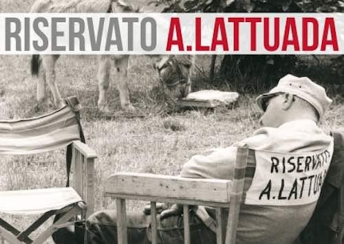 """""""Riservato A. Lattuada"""". A Orvieto una mostra e una rassegna nel centenario della nascita"""
