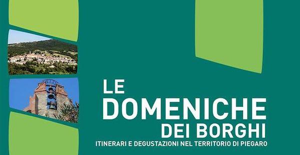 """Arrivano """"Le Domeniche dei Borghi"""". Tre itinerari tra storia, arte e sapori"""