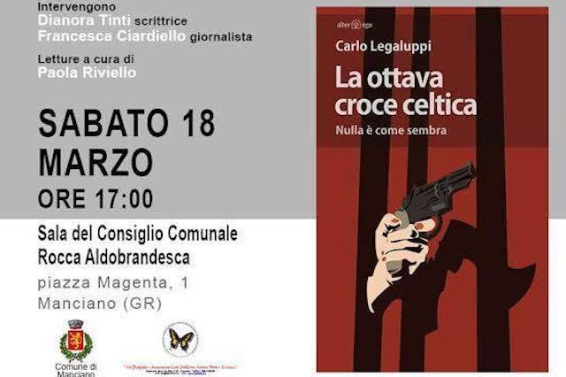 """Carlo Legaluppi presenta il libro """"La ottava croce celtica. Nulla è come sembra"""""""
