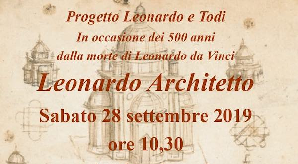 """Seminario su """"Leonardo Architetto"""" a 500 anni dalla morte"""