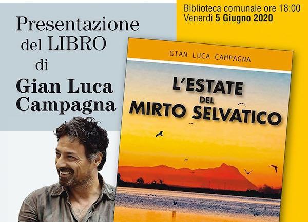"""Gian Luca Campagna presenta in streaming """"L'Estate del Mirto Selvatico"""""""