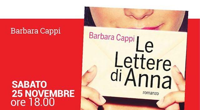 """Al Caffeina Teatro Libreria Bistrot, Barbara Cappi presenta il libro """"Le Lettere di Anna"""""""