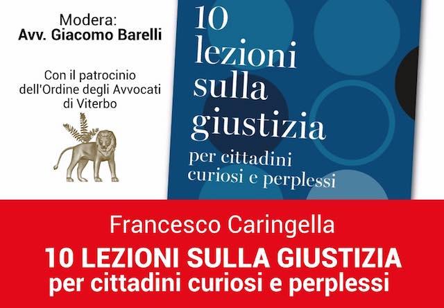 """Al Teatro Caffeina, Francesco Caringella presenta """"Dieci lezioni sulla giustizia"""""""