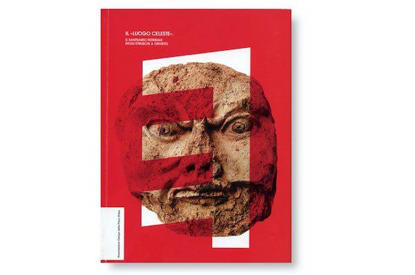 """""""Il Luogo Celeste. Il Santuario Federale degli Etruschi a Orvieto"""""""
