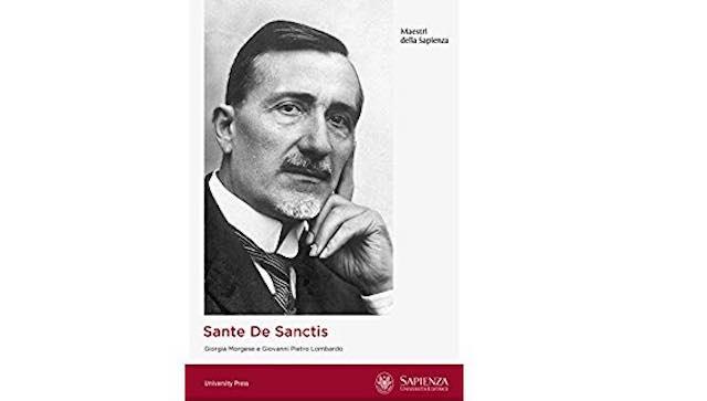 """Si presenta il libro """"Sante De Sanctis. Le origini della Neuropsichiatria infantile nell'Università di Roma"""""""
