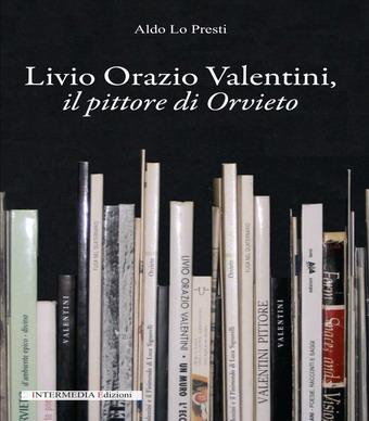 Un libro per ricordare Livio Orazio Valentini a tre anni dalla scomparsa