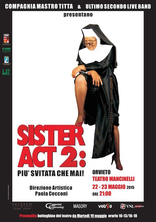 """In scena al Mancinelli """"Sister Act 2 Più svitata che mai!"""""""