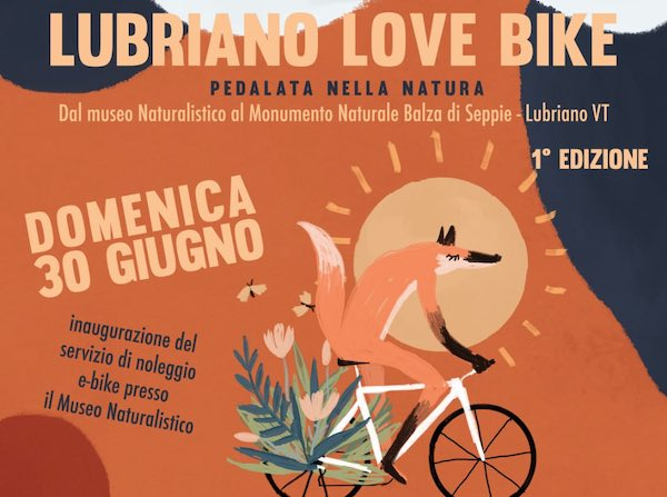 """""""Lubriano love bike"""". Tutti in bici dal Museo Naturalistico al Monumento Naturale Balza di Seppie"""