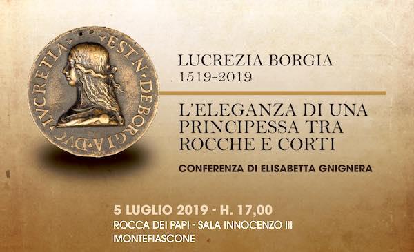 """""""Lucrezia Borgia 1519-2019. L'eleganza di una principessa tra rocche e corti"""""""
