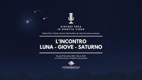 L'incontro Luna, Giove, Saturno in diretta streaming con Astronomitaly