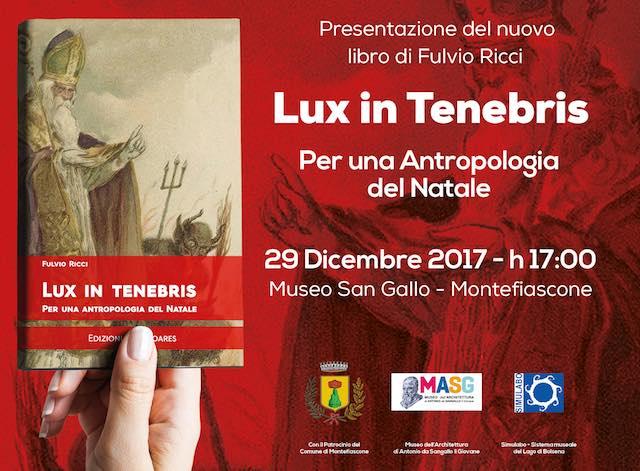 """Fulvio Ricci presenta il volume """"Lux in tenebris. Per un'antropologia del Natale"""""""