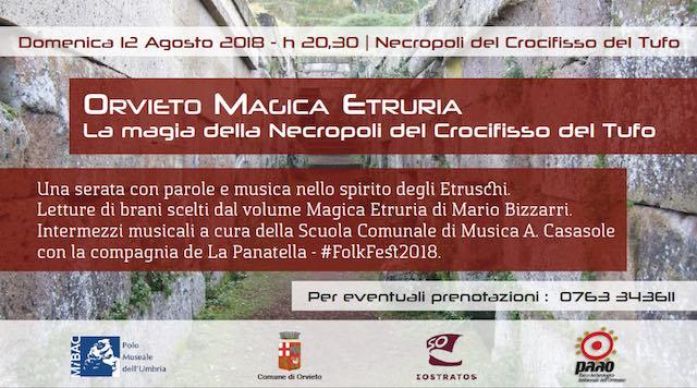 """""""Orvieto Magica Etruria. La magia della Necropoli del Crocifisso del Tufo"""""""