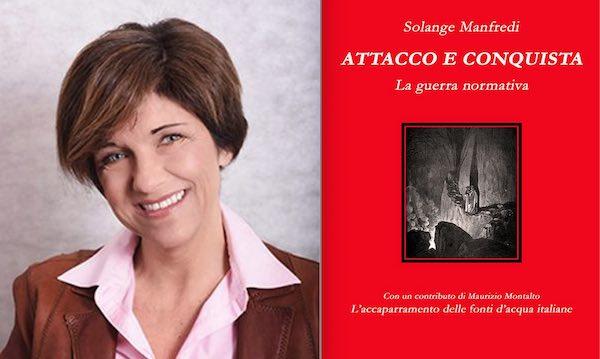 """Solange Manfredi pubblica """"Attacco e conquista: la guerra normativa"""""""
