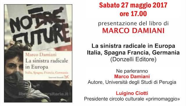 """Marco Damiani presenta il libro """"La sinistra radicale in Europa"""""""