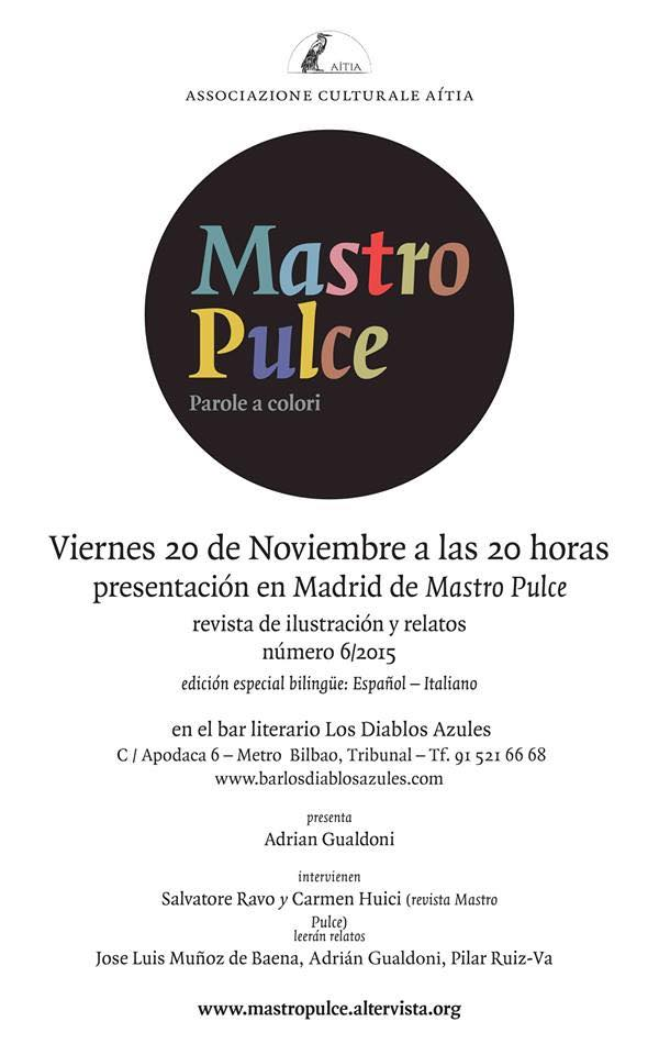 """""""Mastro Pulce. Parole a colori"""". Dopo Orvieto il sesto numero vola a Madrid"""