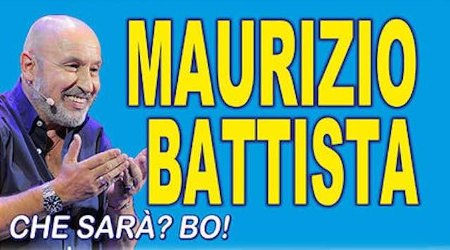 """Maurizio Battista in Piazza Umberto I con lo spettacolo """"Che sarà? Bo!"""""""