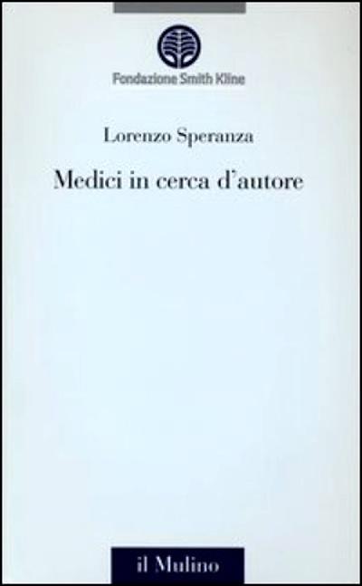Lorenzo Speranza presenta il libro 'Medici in cerca d'autore'