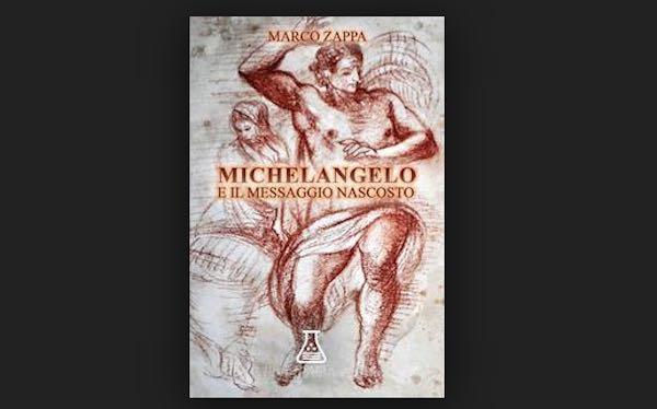 """Si presenta il libro """"Michelangelo e il messaggio nascosto"""""""