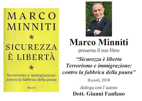"""""""Sicurezza è libertà"""". Incontro con l'ex ministro Marco Minniti"""