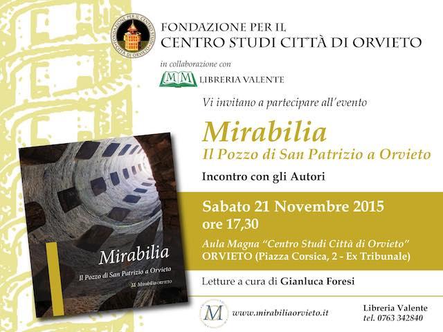 """Mirabilia al Cenacolo del Centro Studi. Si presenta """"Il Pozzo di San Patrizio a Orvieto"""""""
