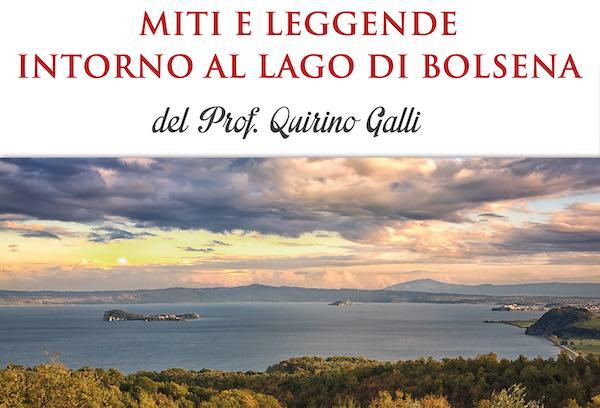 """""""Miti e leggende intorno al Lago di Bolsena"""" nel libro di Quirino Galli"""