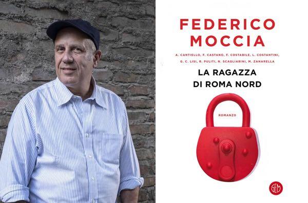 """Federico Moccia presenta il romanzo """"La Ragazza di Roma Nord"""""""
