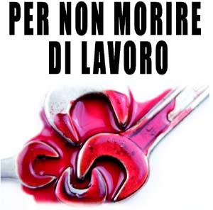 """""""Per non morire di lavoro"""": sabato 21 novembre Convengo nazionale a Orvieto"""