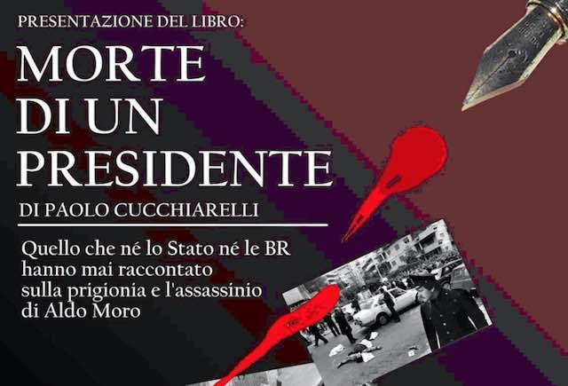 """Caso Moro, Paolo Cucchiarelli presenta il libro-inchiesta """"Morte di un Presidente"""""""