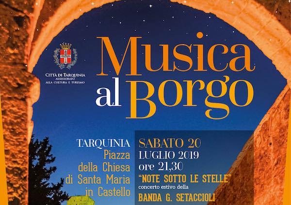 """""""Musica al Borgo"""". Musica live tra la magia delle mura castellane"""