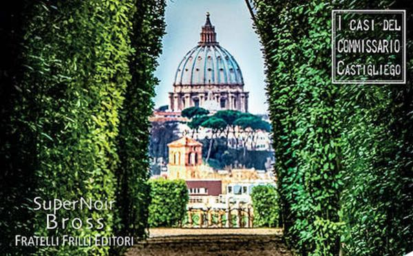"""""""Castigliego e i tormenti del Papa. Una nuova indagine in Vaticano"""""""