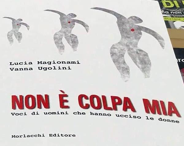 """Lucia Magionami e Vanna Ugolini presentano il libro """"Non è colpa mia"""""""