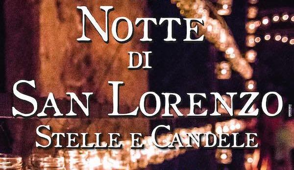 """Circa 30.000 luci per la terza """"Notte di San Lorenzo. Stelle e Candele"""""""