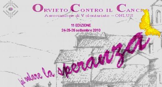 Con Orvieto Contro il Cancro fai volare la Speranza  -  Programma 24, 25, 26 settembre 2010