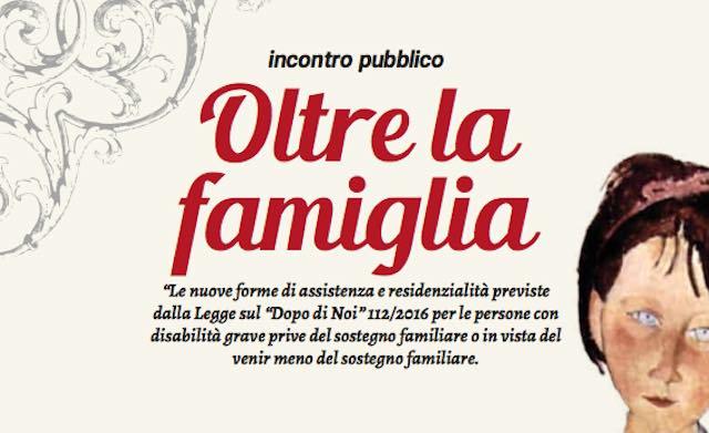 """""""Oltre la famiglia"""". Incontro pubblico alla Sala Malerba sulle nuove forme di assistenza e residenzialità"""