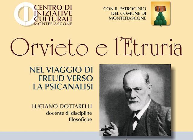 """""""Orvieto e l'Etruria nel viaggio di Freud verso la Psicanalisi"""""""