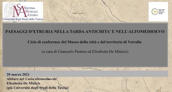 """Terzo appuntamento per """"Paesaggi d'Etruria tra tarda antichità e Alto Medioevo"""""""